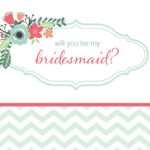 10 Will You Be My Bridesmaid? Cards (Free & Printable) Intended For Will You Be My Bridesmaid Card Template