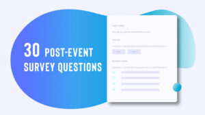30 Post-Event Survey Questions (+ Why They Matter) | Wild inside Post Event Evaluation Report Template