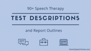 90+ Speech Therapy Test Descriptions At Your Fingertips inside Speech And Language Report Template