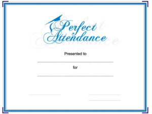 Award Your Student Or Employee For Perfect Attendance. This inside Perfect Attendance Certificate Free Template