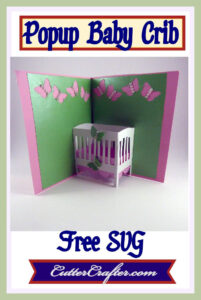 Baby Crib Popup Card Free Svg File Available At pertaining to Free Svg Card Templates