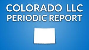 Colorado Llc – Annual Report (Periodic Report) inside Llc Annual Report Template