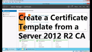 Create A Certificate Template From A Server 2012 R2 Certificate Authority regarding Active Directory Certificate Templates