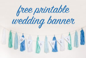 Free Diy Printable Wedding Banner Intended For Bride To Be Banner Template