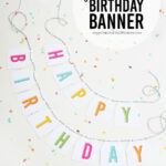 Free Printable Birthday Banners – The Girl Creative Throughout Diy Birthday Banner Template