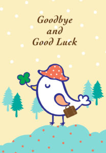 Free Printable Goodbye And Good Luck Greeting Card inside Sorry You Re Leaving Card Template
