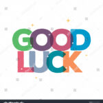 Good Luck Typography Card Designgreeting Card Stock Vector Within Good Luck Card Templates