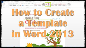 How To Create A Template In Word 2013 pertaining to How To Insert Template In Word
