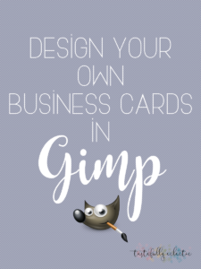 How To Design Your Own Business Cards In Gimp – Tastefully intended for Gimp Business Card Template