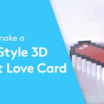 How To Make A Pixel Style 3D Love Card – Valentines Ideas Within Pixel Heart Pop Up Card Template