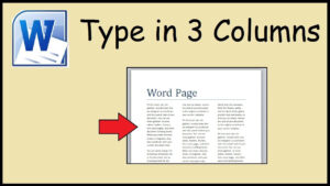 How To Type In 3 Columns Word In 3 Column Word Template
