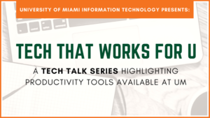 It News – Tech That Works For U | University Of Miami regarding University Of Miami Powerpoint Template