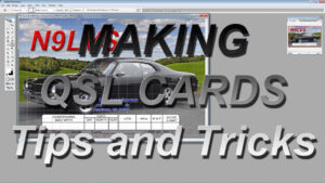Making Qsl Cards-Tips And Tricks with Qsl Card Template