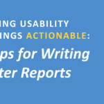 Making Usability Findings Actionable For Usability Test Report Template