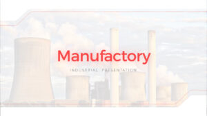 Manufactory Industry Powerpoint Template in Nuclear Powerpoint Template