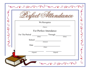 Perfect Attendance Certificate – Download A Free Template in Perfect Attendance Certificate Template