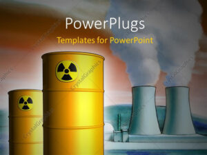 Powerpoint Template: Radioactive Waste From A Nuclear Power with Nuclear Powerpoint Template