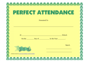 Printable Perfect Attendance Certificate Printable – Free throughout Perfect Attendance Certificate Free Template