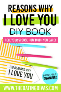 Reasons Why I Love You | From The Dating Divas in 52 Reasons Why I Love You Cards Templates