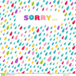 Sorry' Card. Drops Background. Stock Vector – Illustration Regarding Sorry Card Template