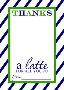 Thanks A Latte Free Printable Gift Card Holder Teacher Gift for Thanks A Latte Card Template