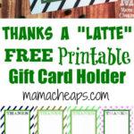 Thanks A Latte Free Printable Gift Card Holder Teacher Gift Intended For Thanks A Latte Card Template