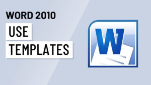 Word 2010: Using Templates inside How To Use Templates In Word 2010