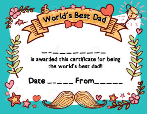 World's Best Dad Award Certificate Template For Father's Day within Player Of The Day Certificate Template